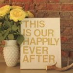 DIY Wall Art (Using Inspirational Quotes!)