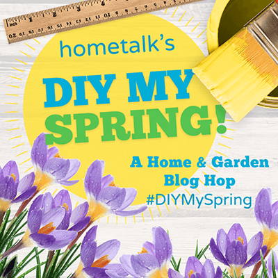 Hometalk Spring Blog Hop
