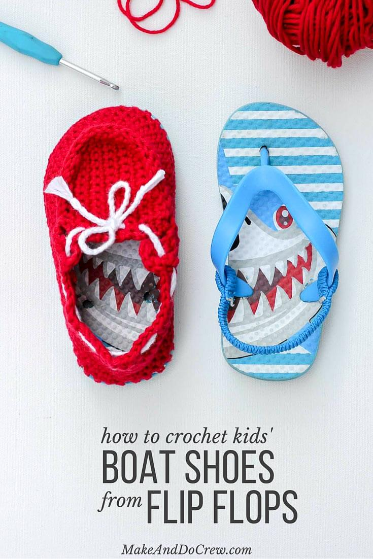 13958ab42c448 Turn cheap flip flops into crochet toddler slippers with this free pattern.  The boat shoe