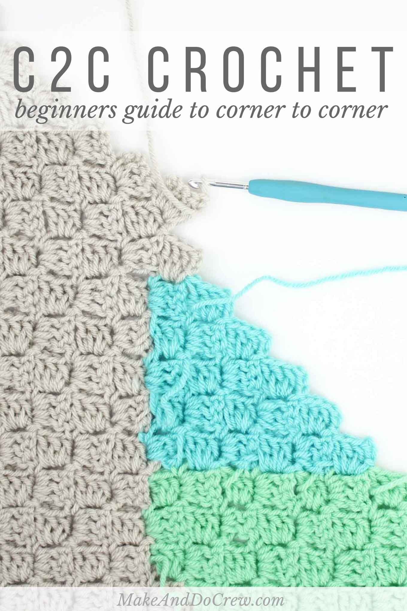 25a48b19de17 How to Corner to Corner Crochet (C2C) for Beginners
