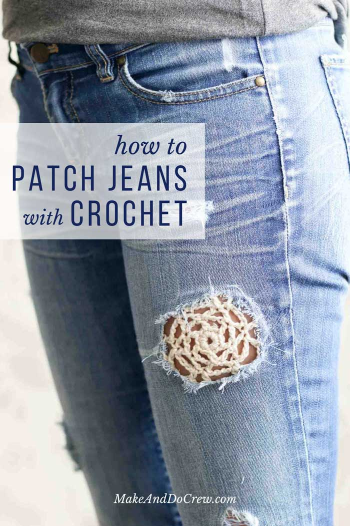 How To Patch Jeans With Crochet Lace Make Do Crew