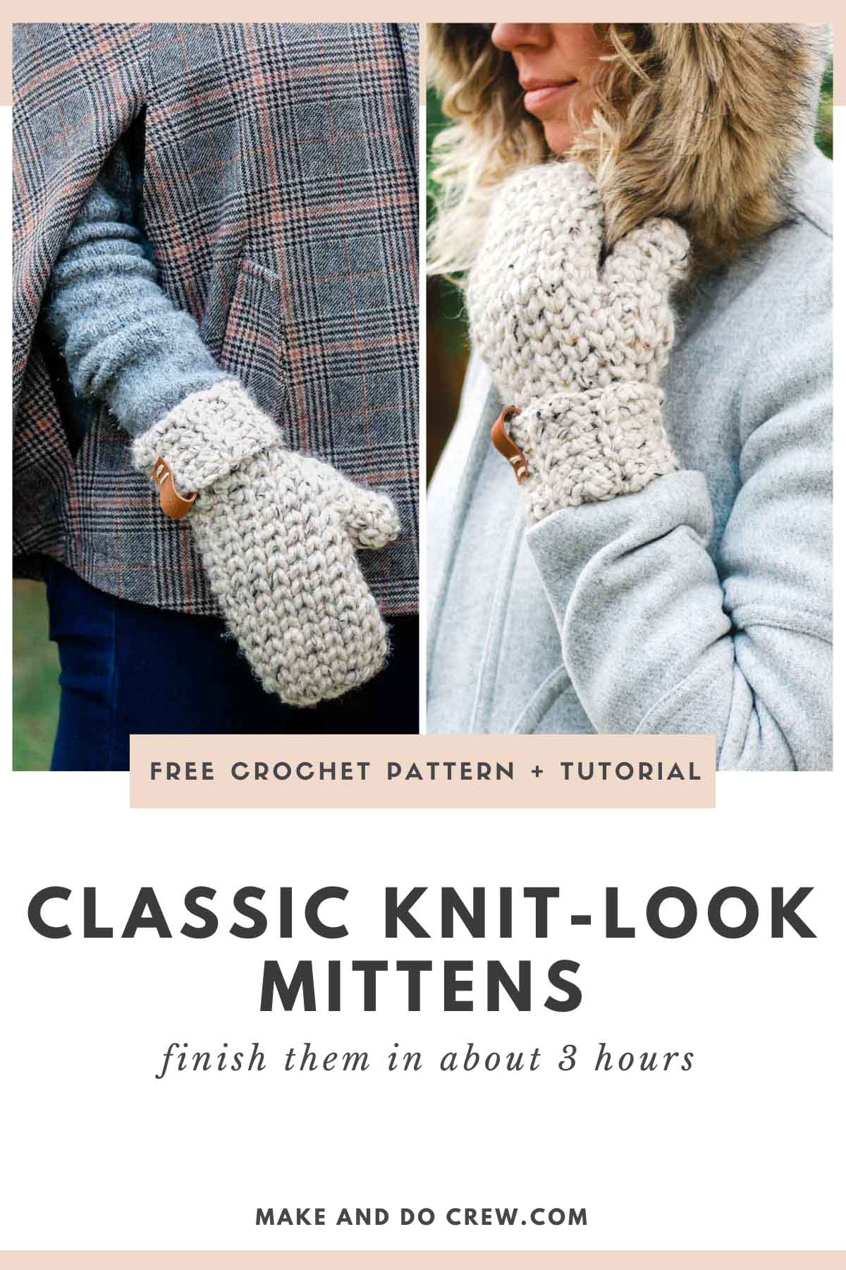 Grid of images showing a chunky pair of crochet mittens that look knit because they're made with the crochet waistcoat stitch.