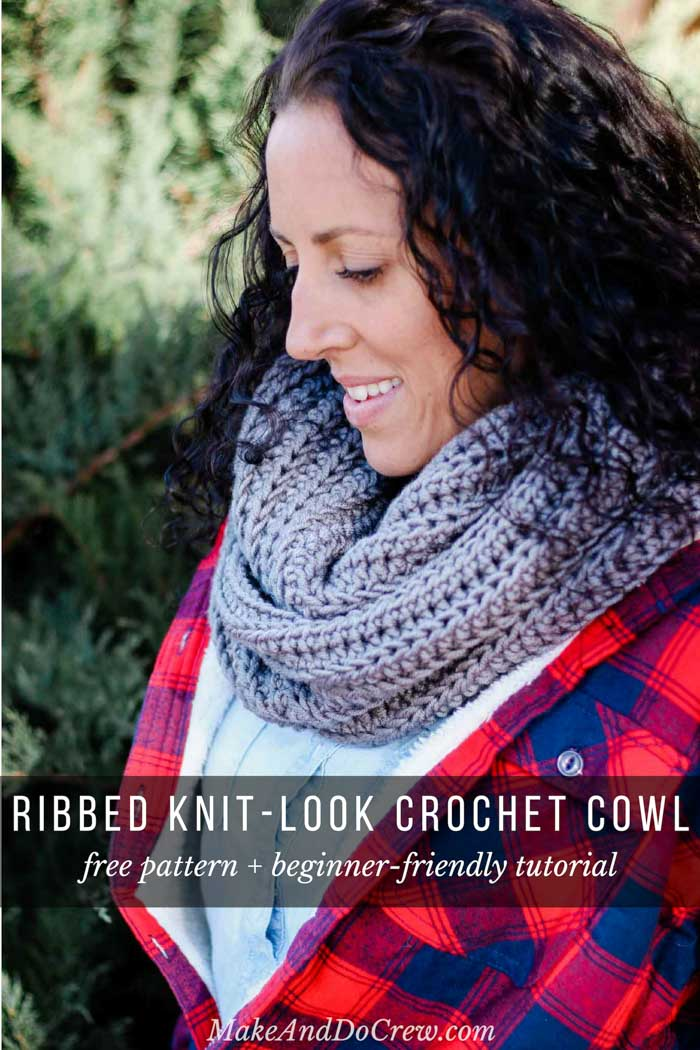 Easy Knit-Look Free Crochet Infinity Scarf Pattern + Tutorial (Unisex)