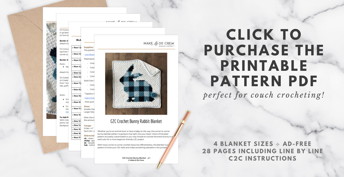 A printable PDF download of a c2c crochet bunny blanket pattern by Make and Do Crew.